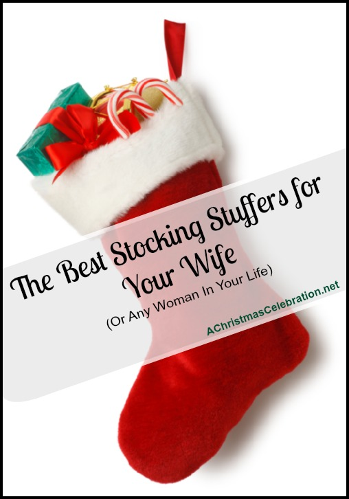Stocking Stuffers For Your Wife