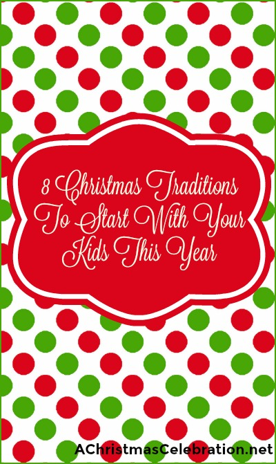 christmas-traditions-to-start-with-your-kids