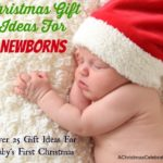 Gift Guide: What To Buy A Newborn For Christmas