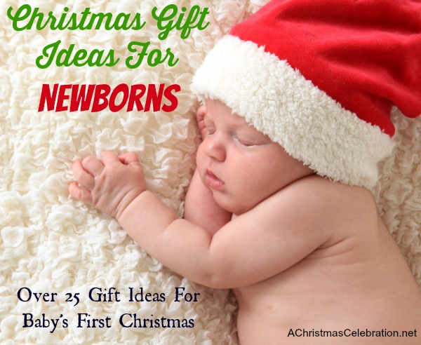 Christmas gift ideas for newborns