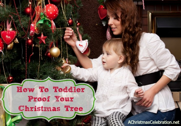 how to toddler proof your Christmas tree