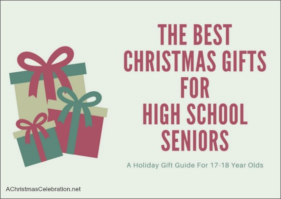 best christmas gifts for high school seniors