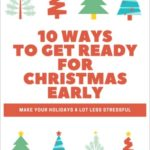 10 Ways To Get Ready For Christmas Early
